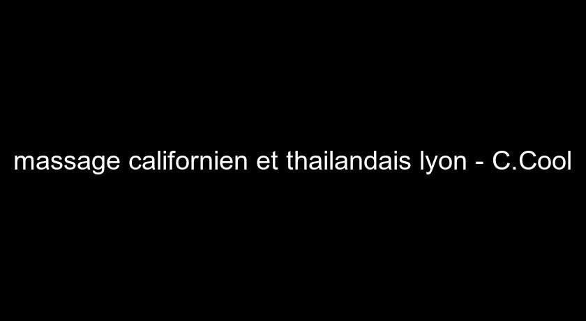 massage californien et thailandais lyon - C.Cool
