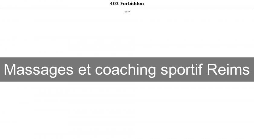 Massages et coaching sportif Reims
