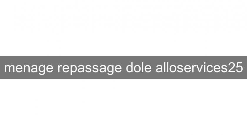 menage repassage dole alloservices25