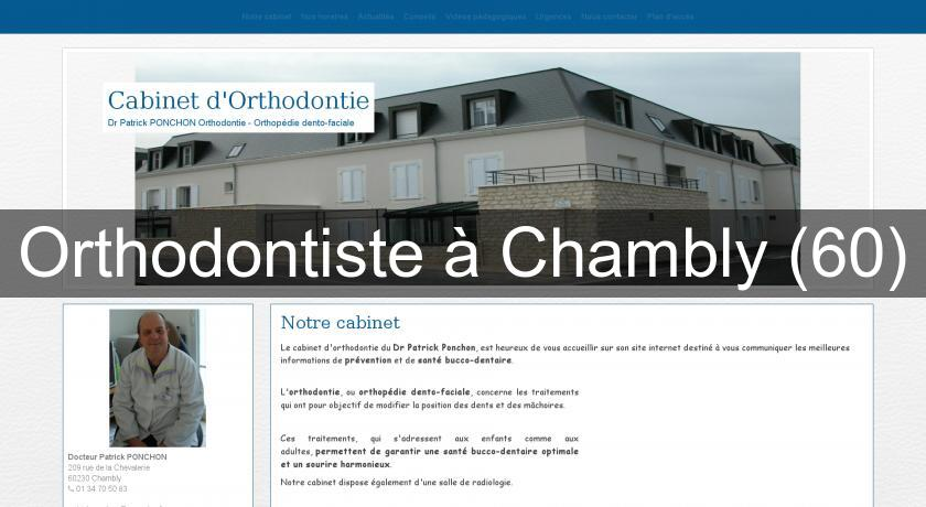 Orthodontiste à Chambly (60)