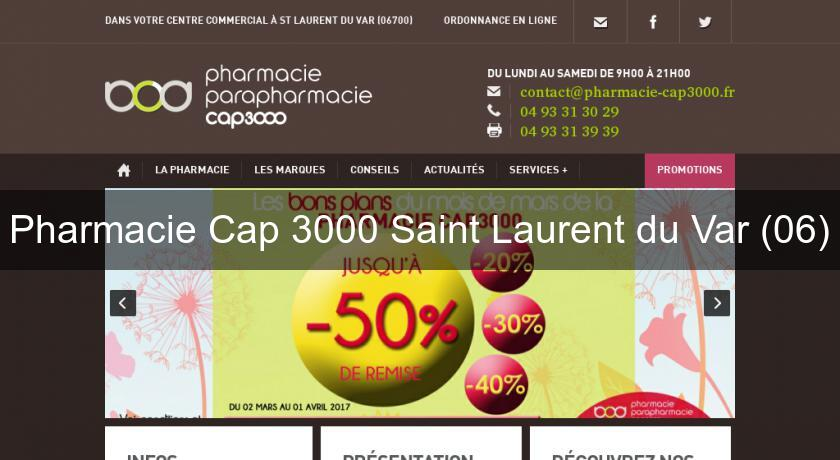 Pharmacie Cap 3000 Saint Laurent du Var (06)