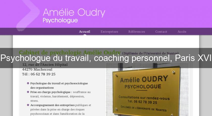 Psychologue du travail, coaching personnel, Paris XVI