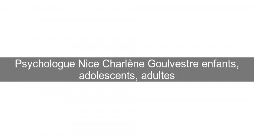 Psychologue Nice Charlène Goulvestre enfants, adolescents, adultes