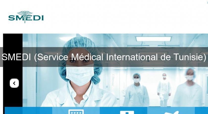 SMEDI (Service Médical International de Tunisie)