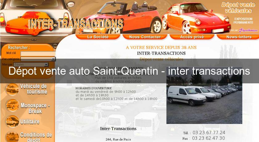 d pot vente auto saint quentin inter transactions. Black Bedroom Furniture Sets. Home Design Ideas