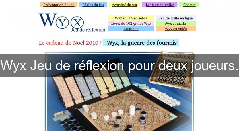 wyx jeu de r flexion pour deux joueurs jeux de r flexion. Black Bedroom Furniture Sets. Home Design Ideas