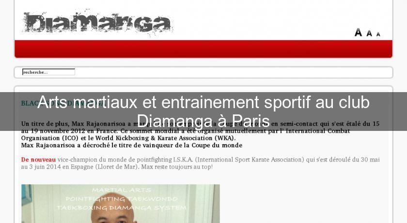Arts Martiaux Et Entrainement Sportif Au Club Diamanga