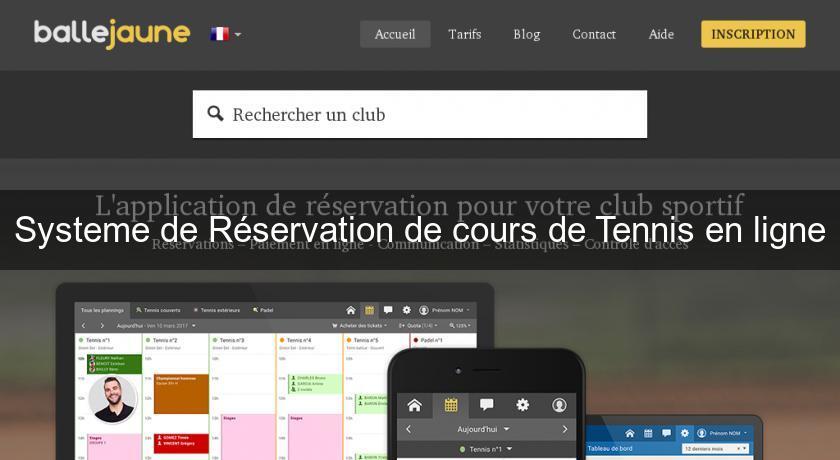 Systeme de r servation de cours de tennis en ligne tennis for Cours de tennis en ligne