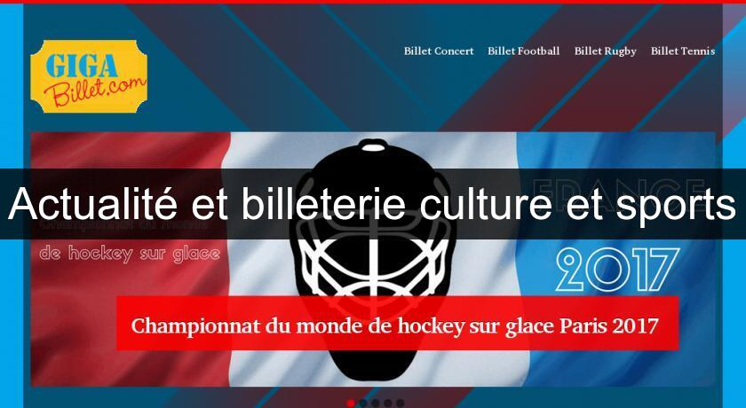 Actualité et billeterie culture et sports