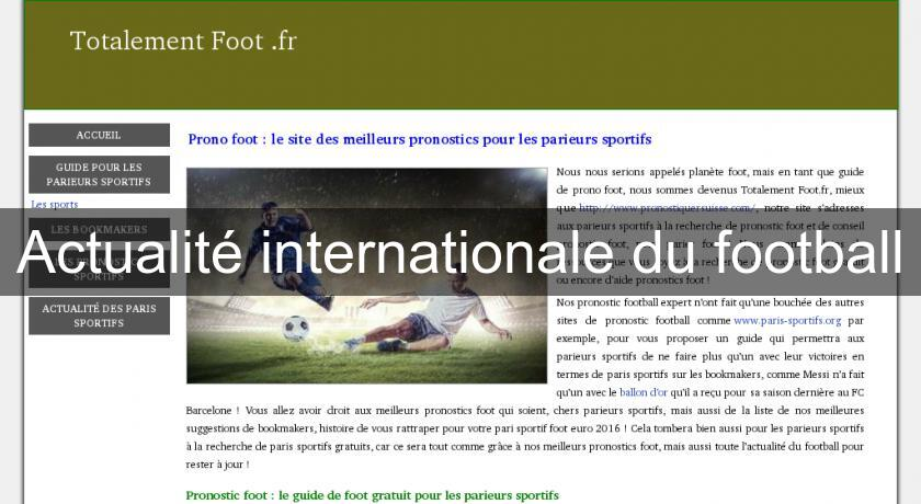 Actualité internationale du football