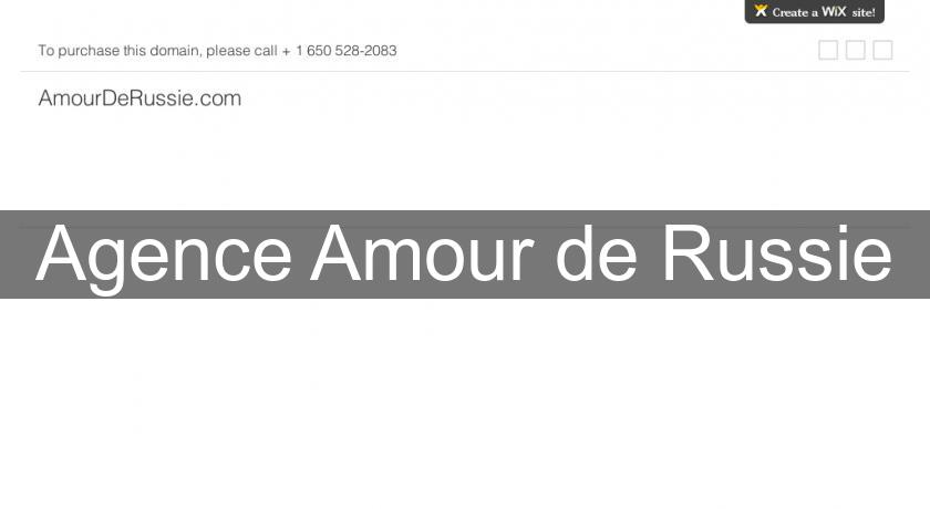 Agence Amour de Russie