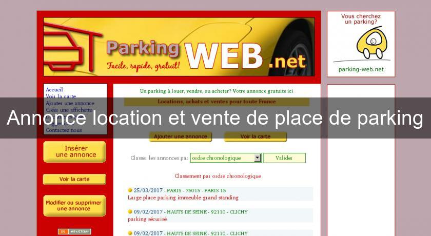 Annonce location et vente de place de parking