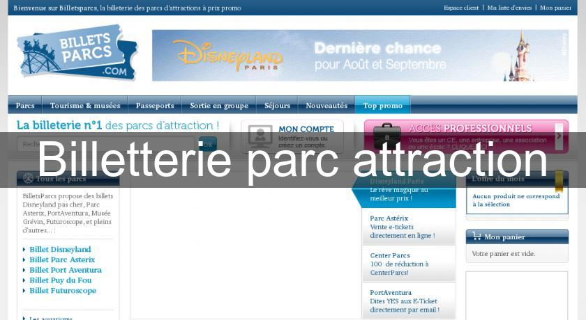 Billetterie parc attraction
