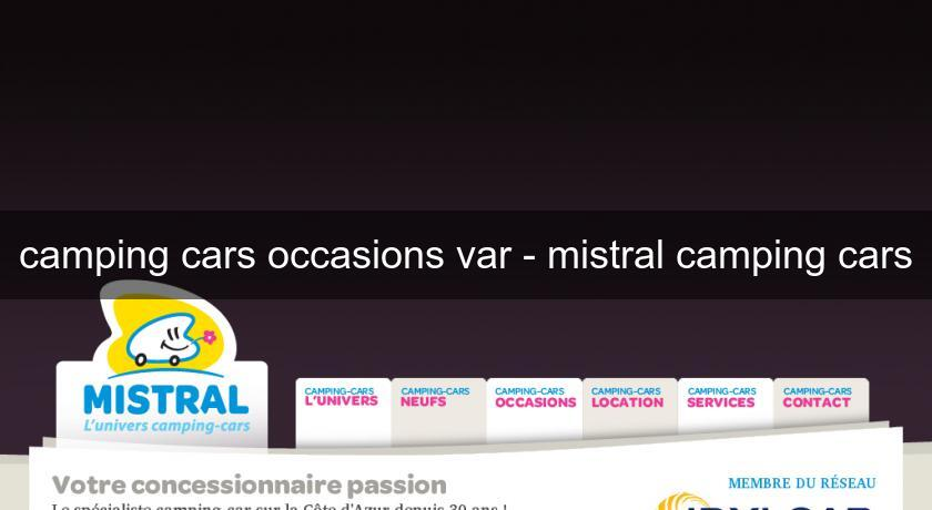 camping cars occasions var - mistral camping cars