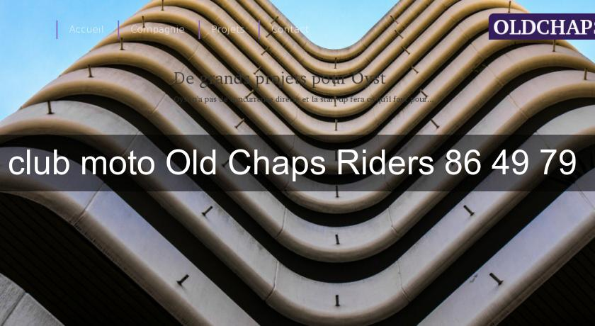 club moto Old Chaps Riders 86 49 79