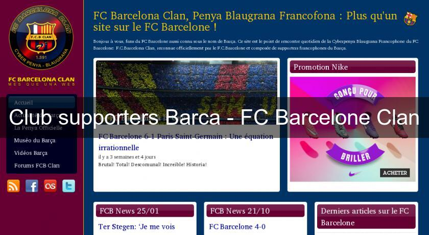 Club supporters Barca - FC Barcelone Clan
