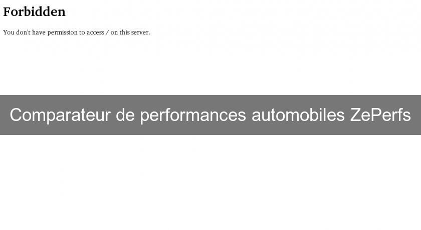 Comparateur de performances automobiles ZePerfs