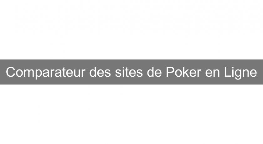 Comparateur des sites de Poker en Ligne