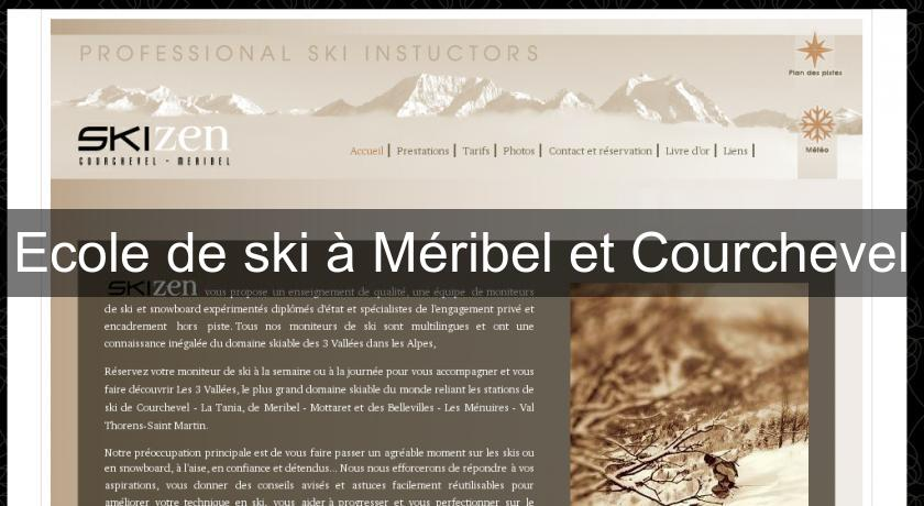 Ecole de ski à Méribel et Courchevel