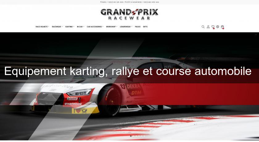 Equipement karting, rallye et course automobile