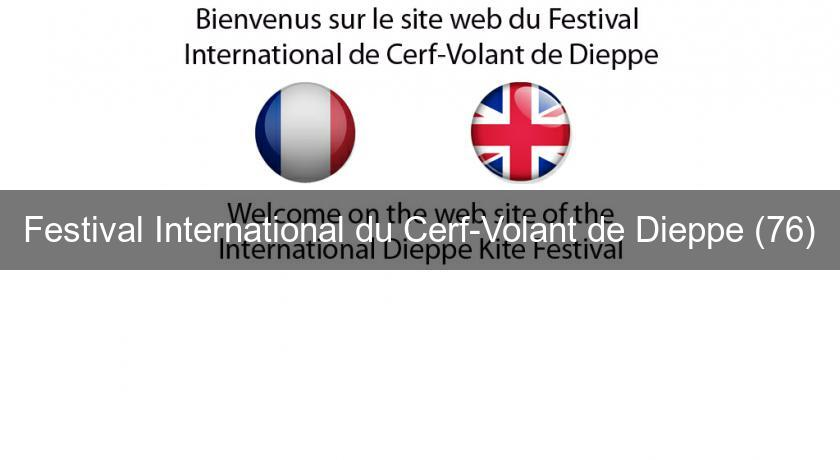 Festival International du Cerf-Volant de Dieppe (76)