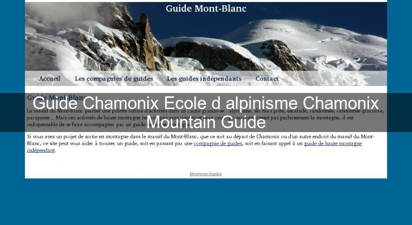 Guide Chamonix Ecole d'alpinisme Chamonix Mountain Guide