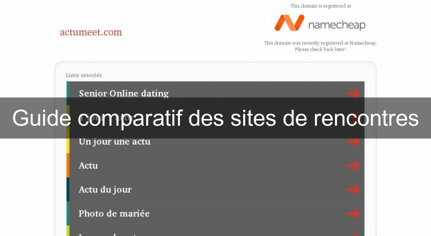 Guide comparatif des sites de rencontres