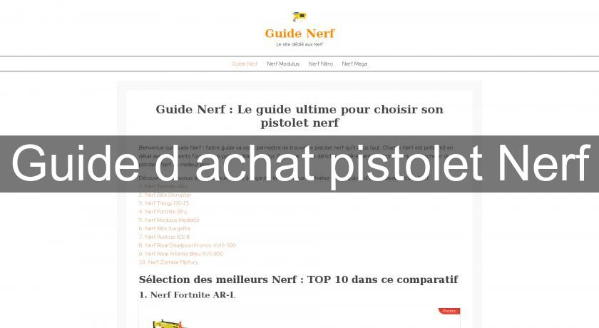 Guide d'achat pistolet Nerf