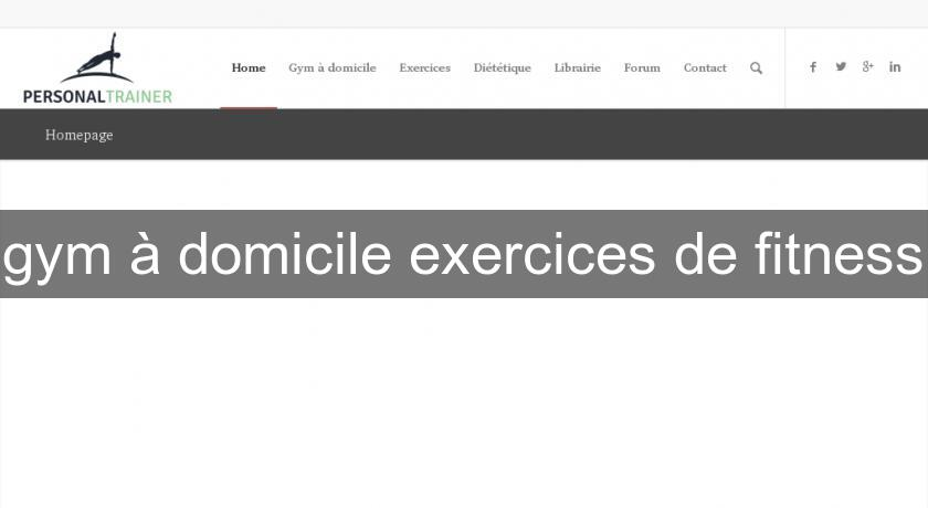 gym à domicile exercices de fitness