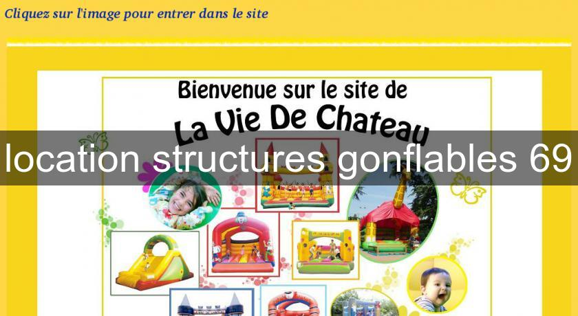 location structures gonflables 69