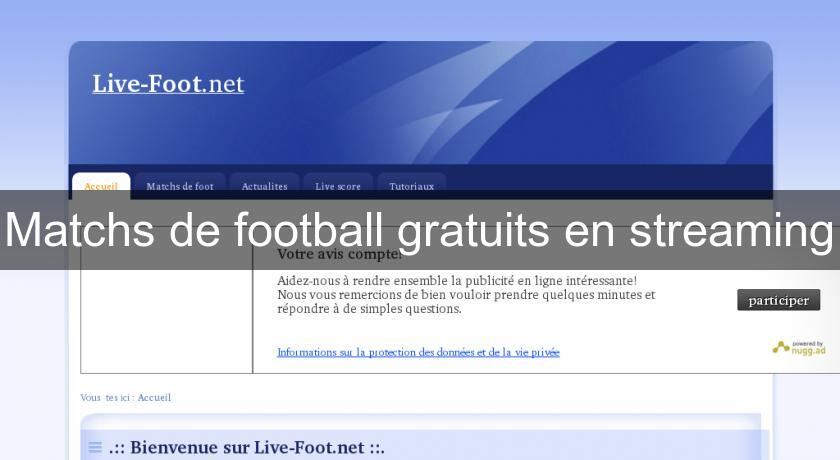 Matchs de football gratuits en streaming