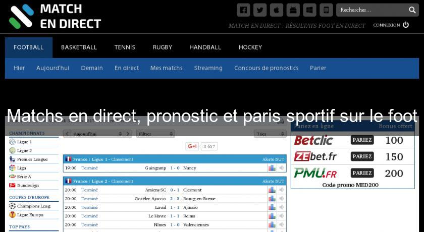 Matchs en direct, pronostic et paris sportif sur le foot