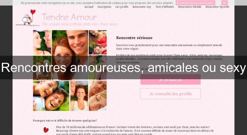 Rencontres amoureuses, amicales ou sexy