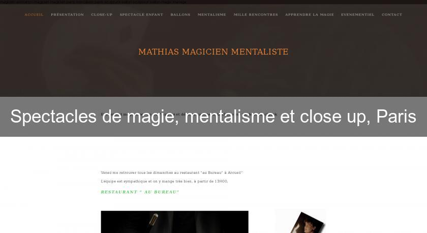 Spectacles de magie, mentalisme et close up, Paris