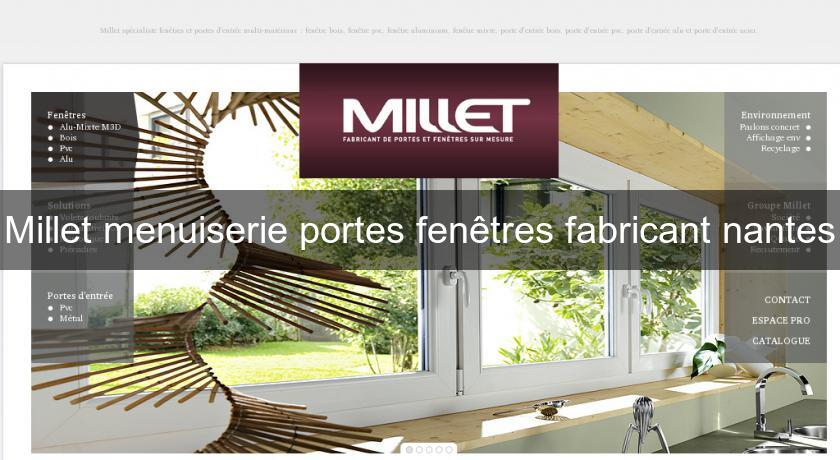 millet menuiserie portes fen tres fabricant nantes fabricant. Black Bedroom Furniture Sets. Home Design Ideas