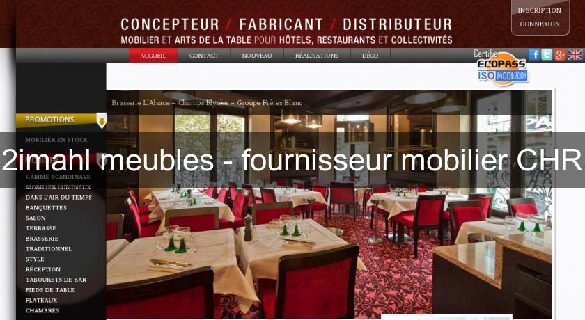 2imahl meubles fournisseur mobilier chr mobilier bar et terrasse. Black Bedroom Furniture Sets. Home Design Ideas