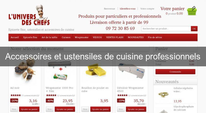 Accessoires et ustensiles de cuisine professionnels for Site ustensiles cuisine