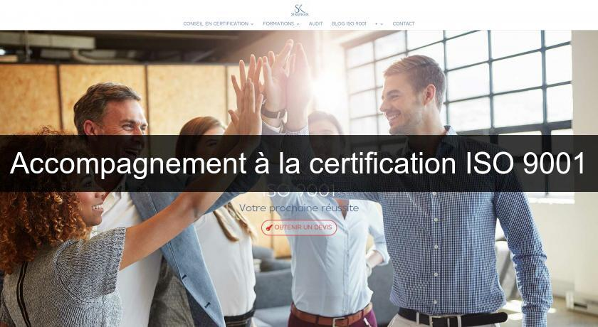 Accompagnement à la certification ISO 9001
