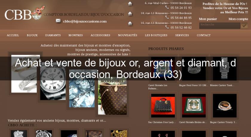 Achat et vente de bijoux or, argent et diamant, d occasion, Bordeaux (33)  Bijoutier 4f340d241f7