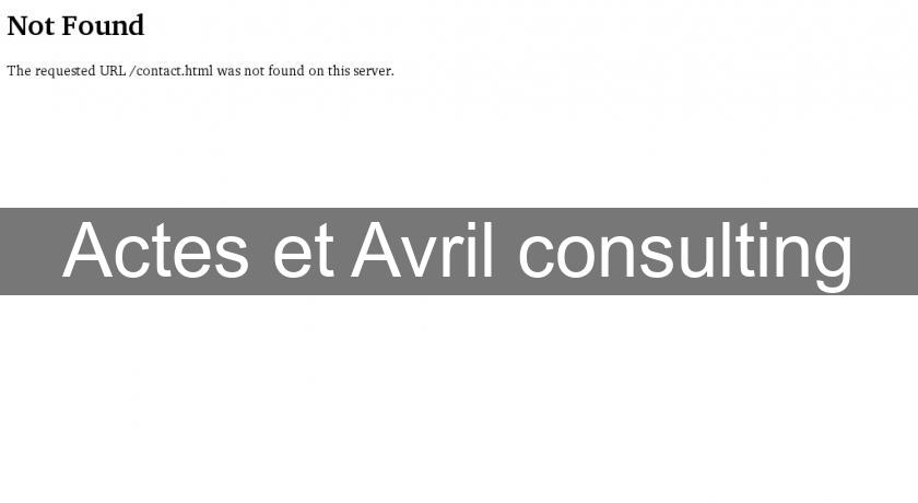 Actes et Avril consulting