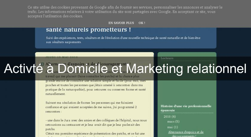 Activté à Domicile et Marketing relationnel