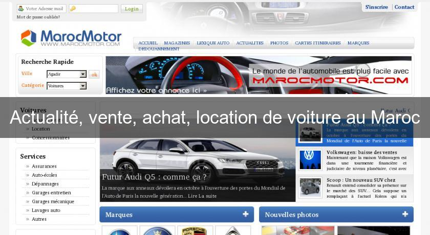 actualit vente achat location de voiture au maroc annonces auto annonce moto. Black Bedroom Furniture Sets. Home Design Ideas