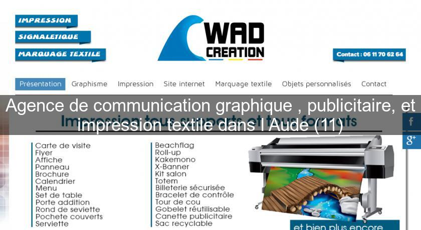 Agence De Communication Graphique Publicitaire Et Impression Textile Dans LAude 11 Pub