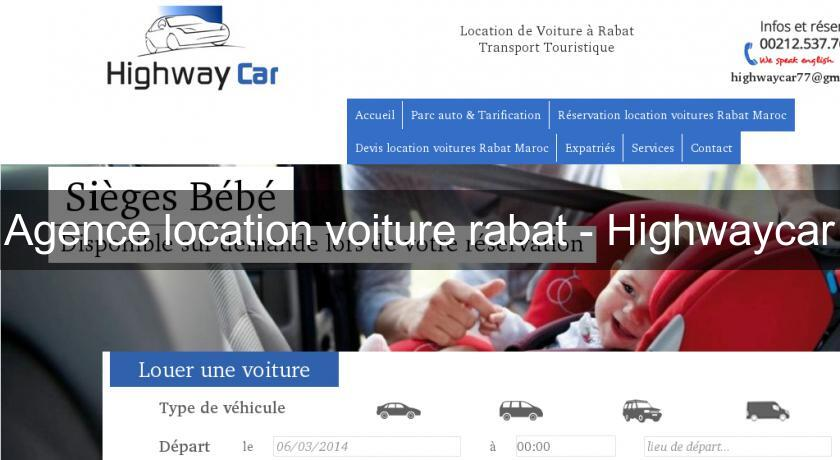 agence location voiture rabat highwaycar location voiture v hicule. Black Bedroom Furniture Sets. Home Design Ideas