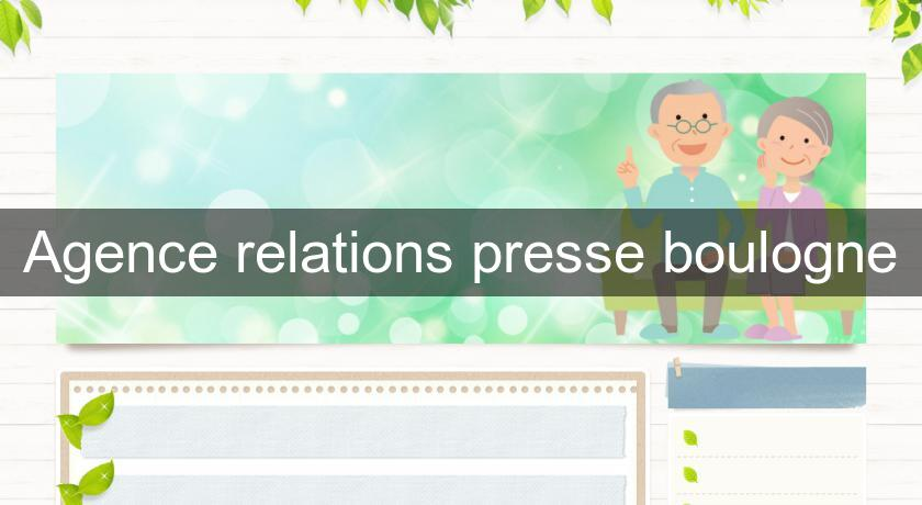 Agence relations presse boulogne