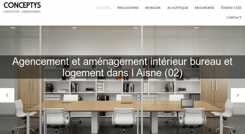 Agencement Et Amenagement Interieur Bureau Et Logement Dans L Aisne