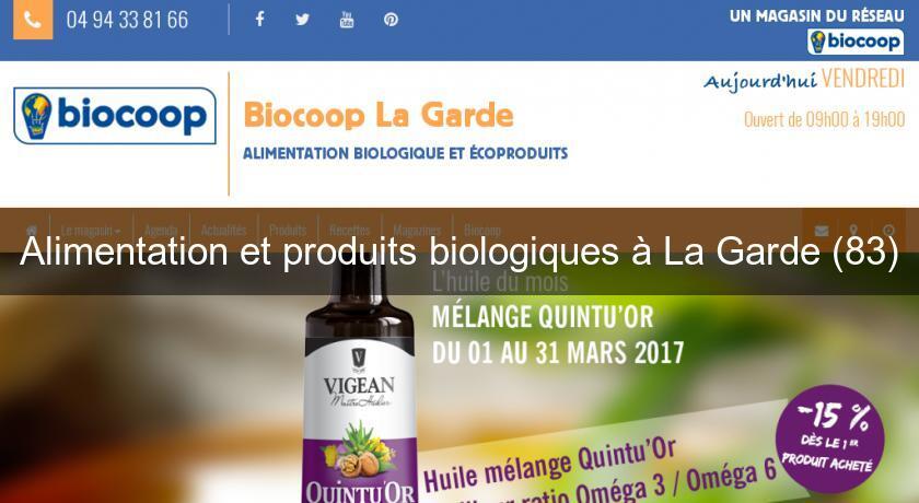 98d78d68674 Alimentation et produits biologiques à La Garde (83) Produits bio