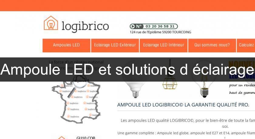 Led Ampoule Solutions Électrique Et D'éclairage Bricolage kuXZiwTlOP