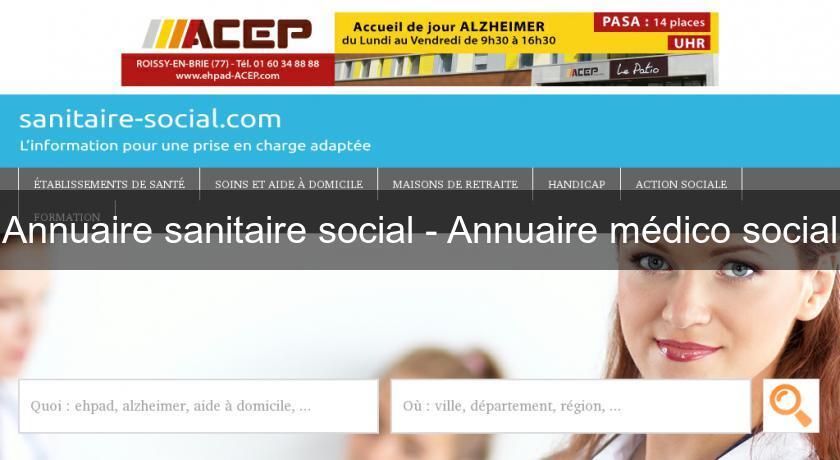 Annuaire sanitaire social annuaire m dico social maison for Annuaire maison de retraite