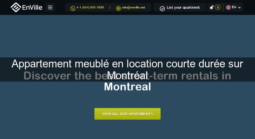 Appartement Meublé En Location Courte Durée Sur Montréal Location  Appartement